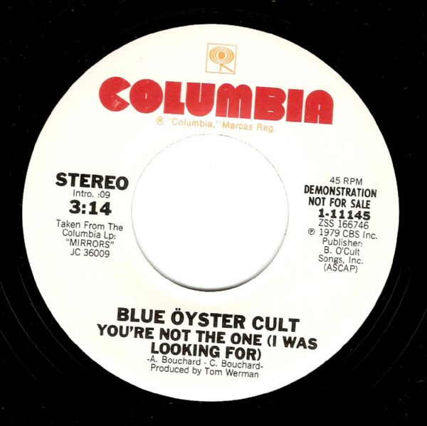 BLUE OYSTER CULT You're Not The One Vinyl Record 7 Inch US Columbia 1979 Demo
